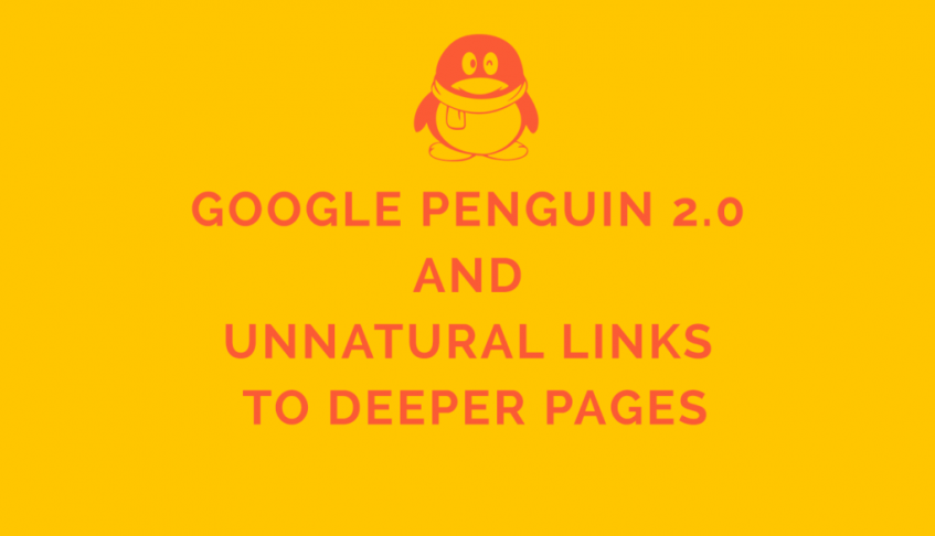 Google Penguin 2.0 and Unnatural Links to Deeper Pages